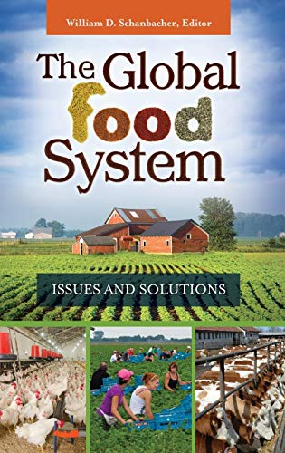 9781440829116: The Global Food System: Issues and Solutions