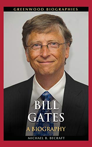 9781440830136: Bill Gates: A Biography (Greenwood Biographies)