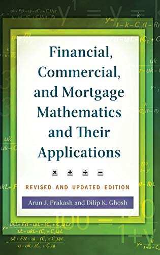 9781440830938: Financial, Commercial, and Mortgage Mathematics and Their Applications, 2nd Edition