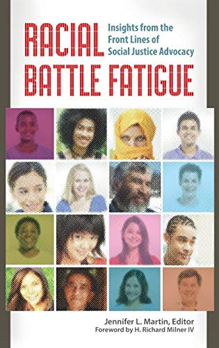 9781440832093: Racial Battle Fatigue: Insights from the Front Lines of Social Justice Advocacy