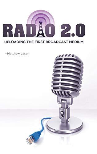 9781440832437: Radio 2.0: Uploading the First Broadcast Medium
