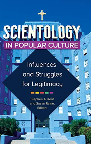 9781440832499: Scientology in Popular Culture: Influences and Struggles for Legitimacy