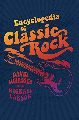 9781440835131: Encyclopedia of Classic Rock