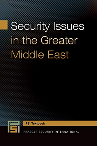 Security Issues in the Greater Middle East