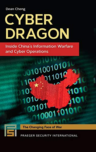 9781440835643: Cyber Dragon: Inside China's Information Warfare and Cyber Operations (Praeger Security International)