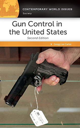 9781440835667: Gun Control in the United States: A Reference Handbook, 2nd Edition (Contemporary World Issues)