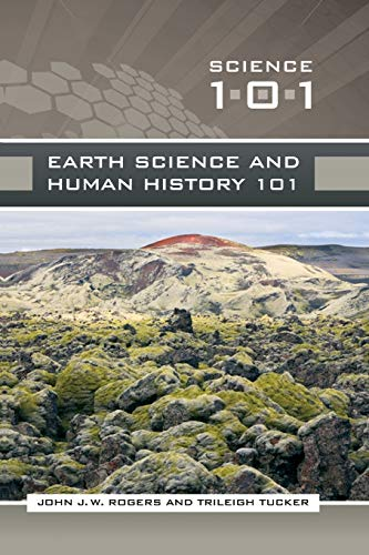 9781440835926: Earth Science and Human History 101 (Science 101)