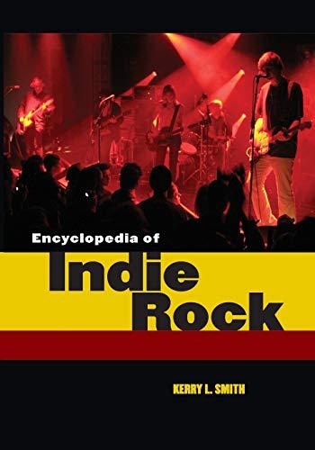 9781440835957: Encyclopedia of Indie Rock