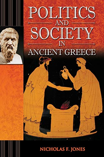 9781440836329: Politics and Society in Ancient Greece