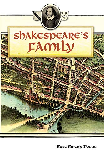 Shakespeare's Family: Kate Emery Pogue