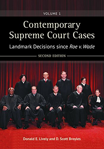 9781440837128: Contemporary Supreme Court Cases [2 volumes]: Landmark Decisions since Roe v. Wade, 2nd Edition