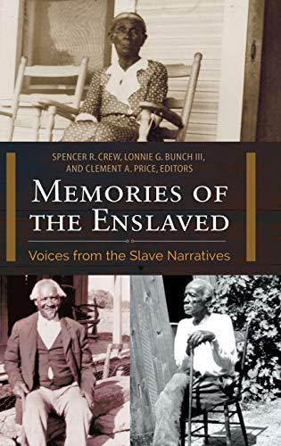 9781440837784: Memories of the Enslaved: Voices from the Slave Narratives