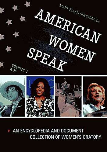 9781440837845: American Women Speak [2 volumes]: An Encyclopedia and Document Collection of Women's Oratory