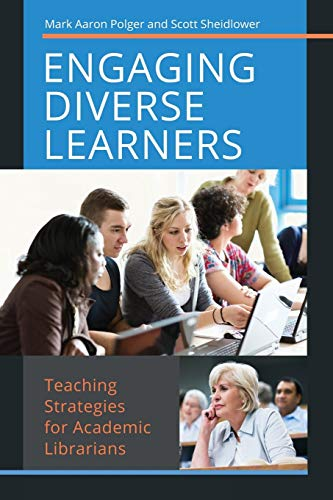 9781440838507: Engaging Diverse Learners: Teaching Strategies for Academic Librarians