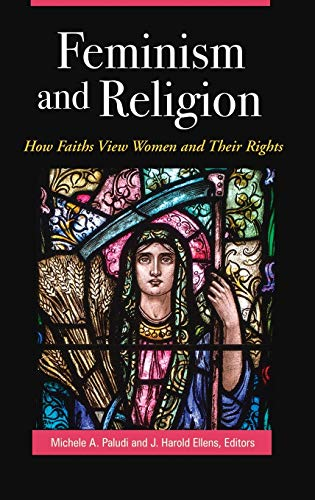 9781440838880: Feminism and Religion: How Faiths View Women and Their Rights (Women's Psychology)