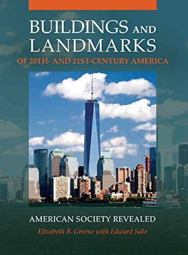 9781440839924: Buildings and Landmarks of 20th- and 21st-Century America: American Society Revealed