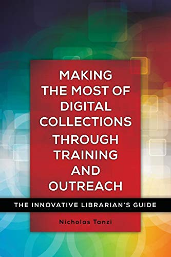 Making the Most of Digital Collections through: Tanzi, Nicholas