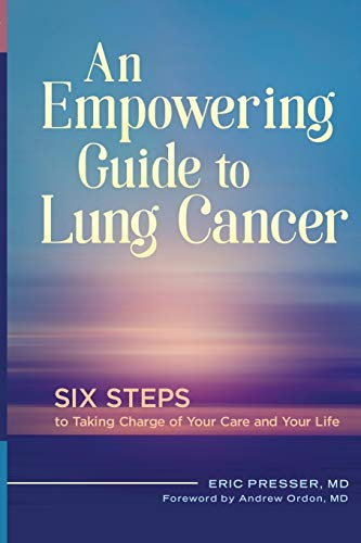 9781440841019: An Empowering Guide to Lung Cancer: Six Steps to Taking Charge of Your Care and Your Life