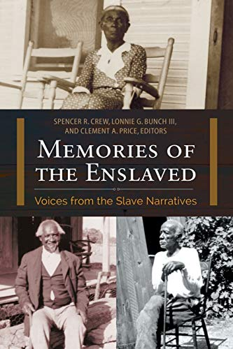 9781440841781: Memories of the Enslaved: Voices from the Slave Narratives