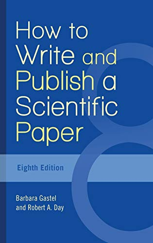 9781440842627: How to Write and Publish a Scientific Paper, 8th Edition