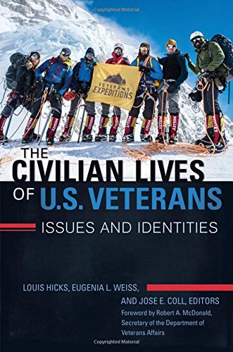 9781440842788: The Civilian Lives of U.S. Veterans [2 volumes]: Issues and Identities