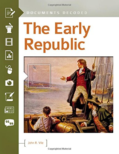 9781440843464: The Early Republic: Documents Decoded