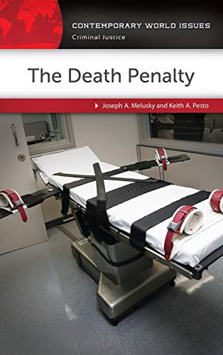 The Death Penalty: A Reference Handbook (Hardback): Joseph A. Melusky,