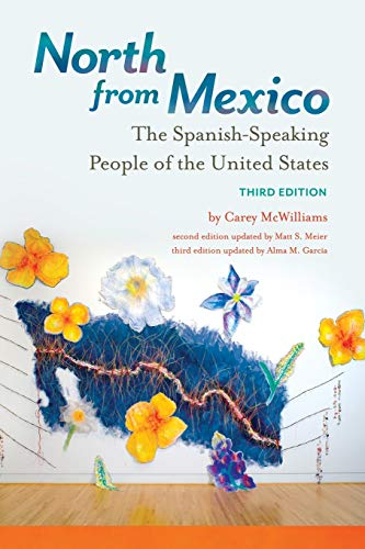 9781440849855: North from Mexico: The Spanish-Speaking People of the United States, 3rd Edition