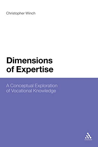 9781441100214: Dimensions of Expertise: A Conceptual Exploration of Vocational Knowledge