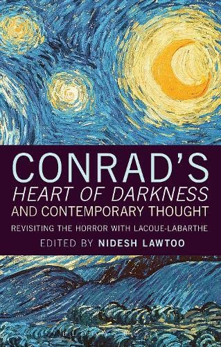 9781441101006: Conrad's 'Heart of Darkness' and Contemporary Thought: Revisiting the Horror with Lacoue-Labarthe
