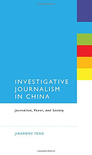 9781441101044: Investigative Journalism in China: Journalism, Power, and Society