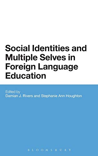 9781441101150: Social Identities and Multiple Selves in Foreign Language Education