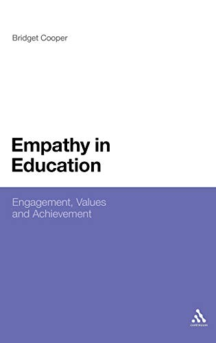 Empathy in Education: Engagement, Values and Achievement (Hardcover)