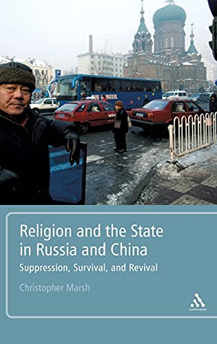 9781441102294: Religion and the State in Russia and China: Suppression, Survival, and Revival