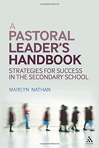 9781441102560: A Pastoral Leader's Handbook: Strategies for Success in the Secondary School