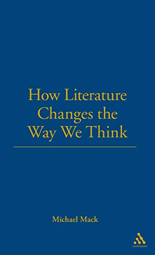 9781441103208: How Literature Changes the Way We Think