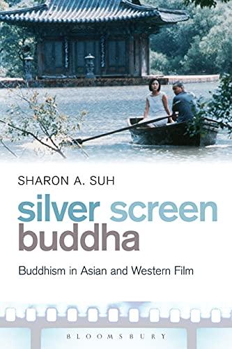Silver Screen Buddha: Suh, Sharon A.