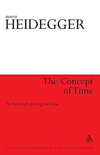 9781441105622: The Concept of Time: The First Draft of Being and Time (Athlone Contemporary European Thinkers)