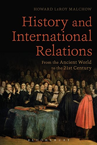 History and International Relations: Malchow, Howard LeRoy