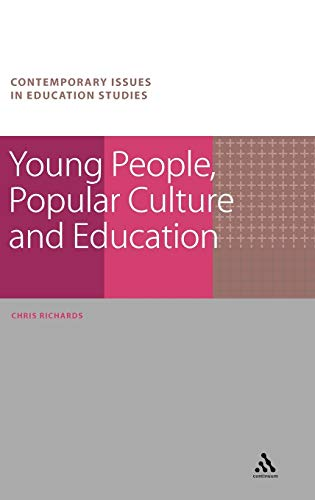 9781441107350: Young People, Popular Culture and Education (Contemporary Issues in Education Studies)