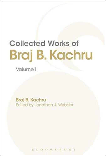9781441107596: Collected Works of Braj B. Kachru: Volume 1