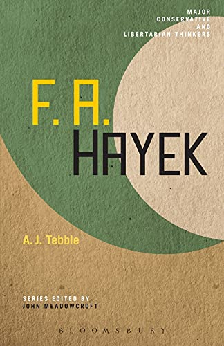 9781441109064: F. A. Hayek (Major Conservative and Libertarian Thinkers)