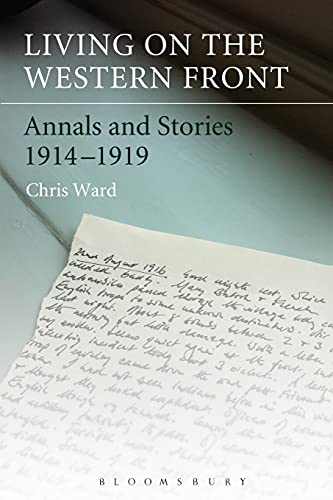 9781441109309: Living on the Western Front: Annals and Stories, 1914-1919