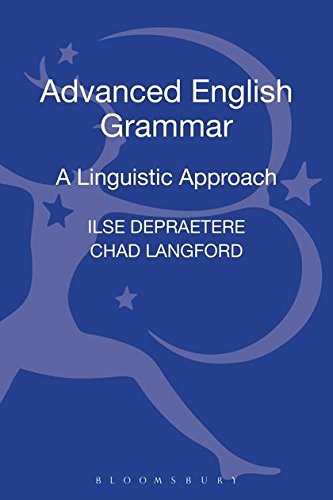 9781441110893: Advanced English Grammar: A Linguistic Approach