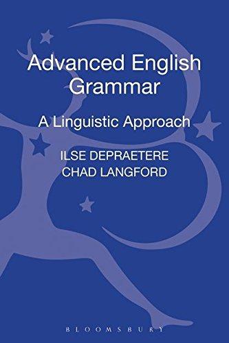 9781441110893: Advanced English Grammar: A Linguistic Approach