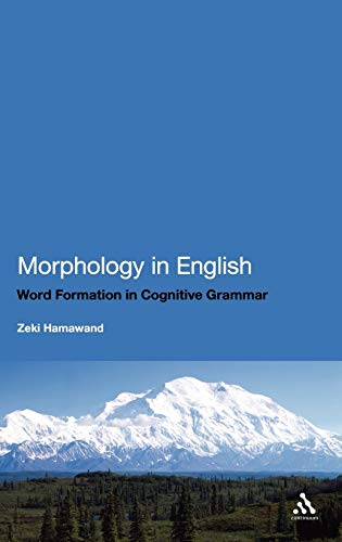 9781441111371: Morphology in English: Word Formation in Cognitive Grammar