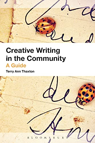 9781441111944: Creative Writing in the Community: A Guide