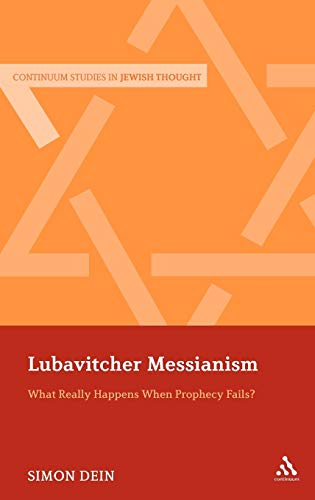Lubavitcher Messianism: What Really Happens When Prophecy Fails? (Hardback): Simon Dein
