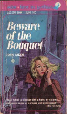 Beware of the Bouquet (Ace Star Gothic, K-294): Joan Aiken