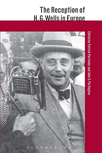 9781441112996: The Reception of H.G. Wells in Europe (The Reception of British and Irish Authors in Europe)